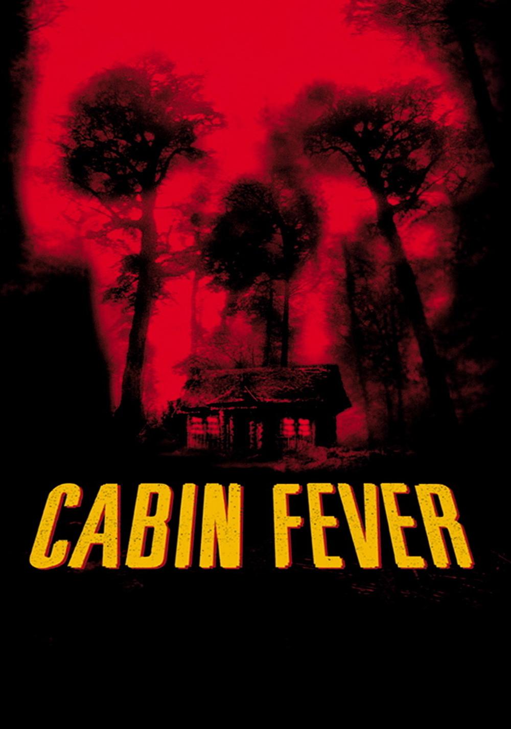 Cabin Fever Movie Fanart Fanart Tv