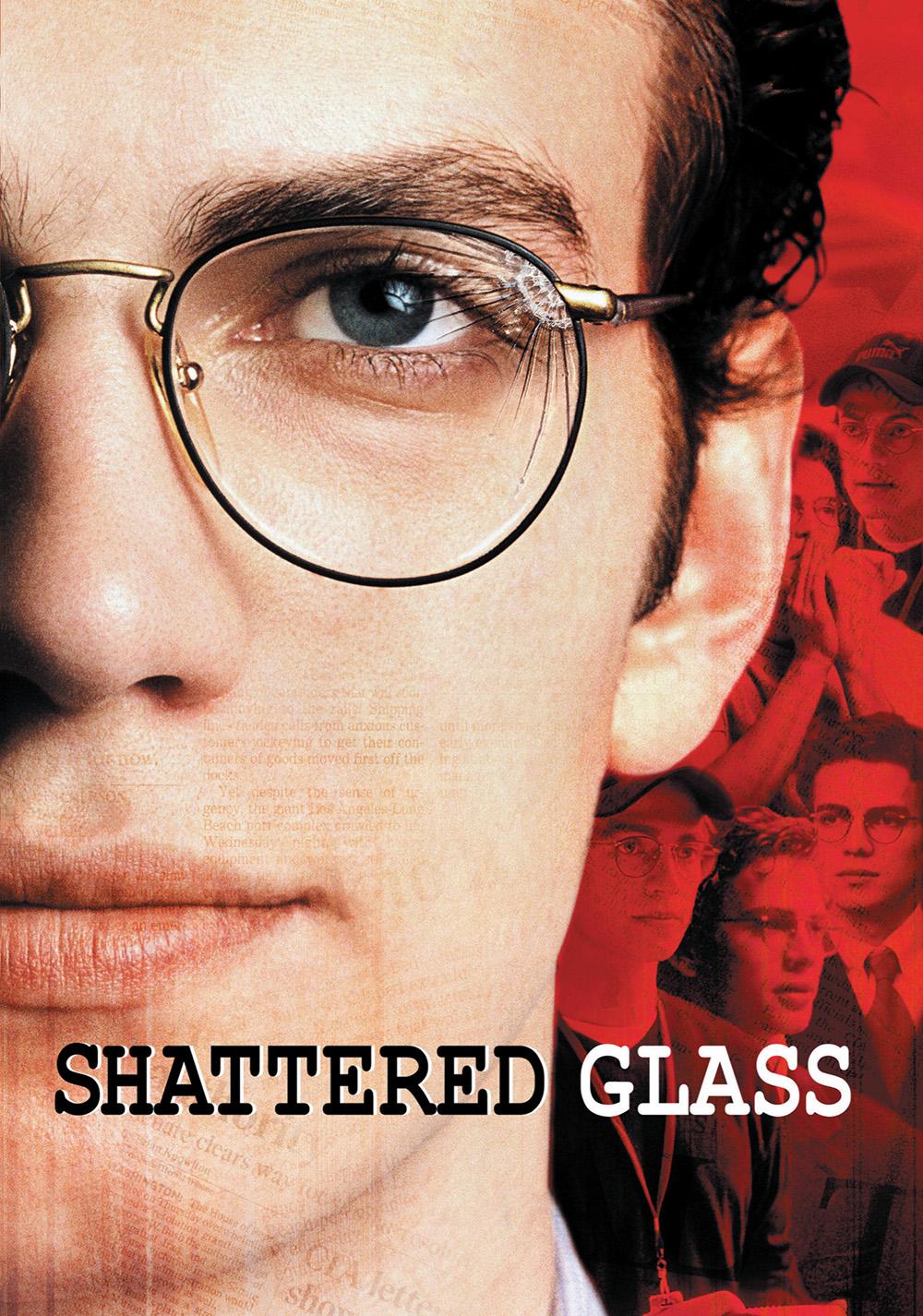 Shattered Glass...