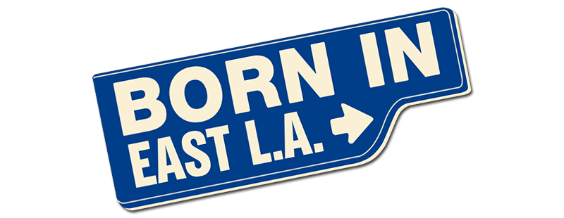 Born in east la