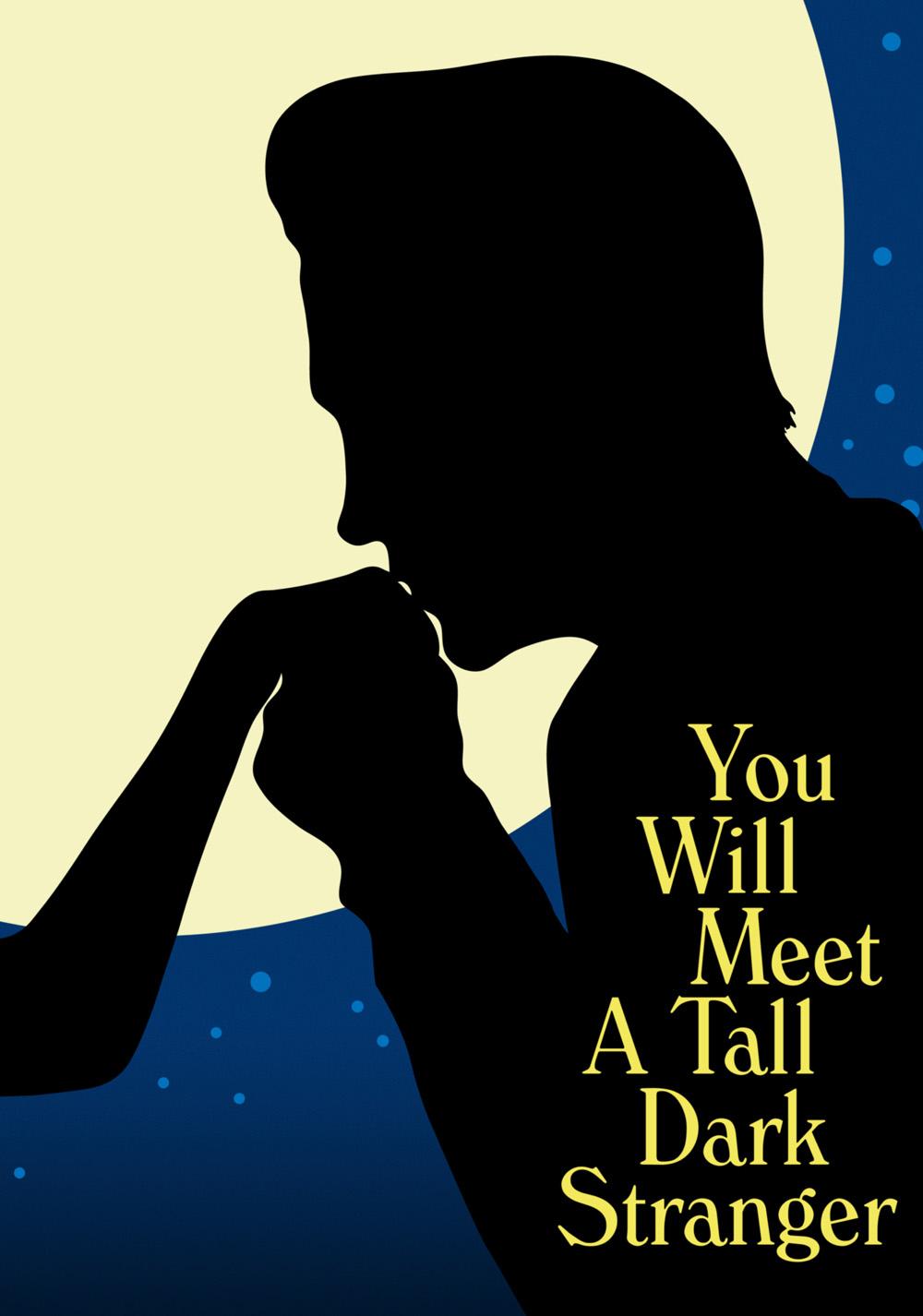 you will meet a tall dark stranger izlesene