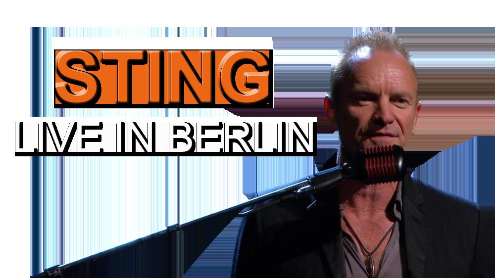 sting live in berlin movie fanart. Black Bedroom Furniture Sets. Home Design Ideas