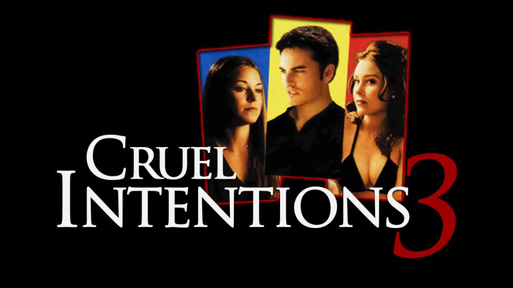 Cruel Intentions 3   Movie fanart   fanart.tv