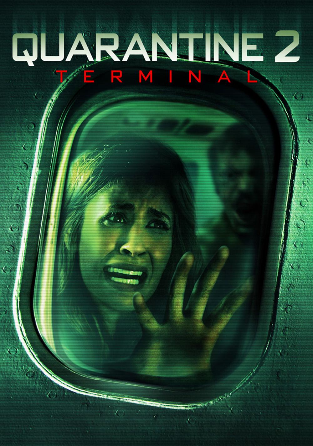 Movie Quarantine 2: Terminal