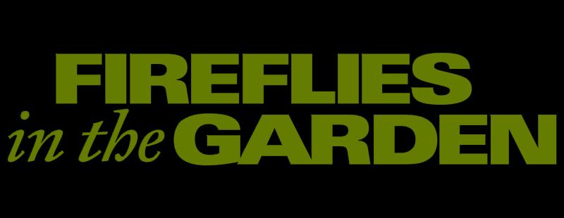 Fireflies In The Garden Movie Fanart