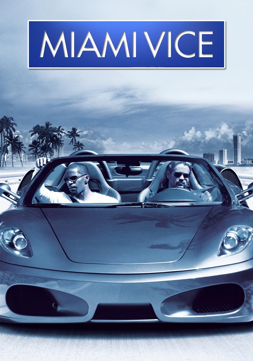 Miami Vice Film