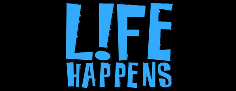 L fe happens