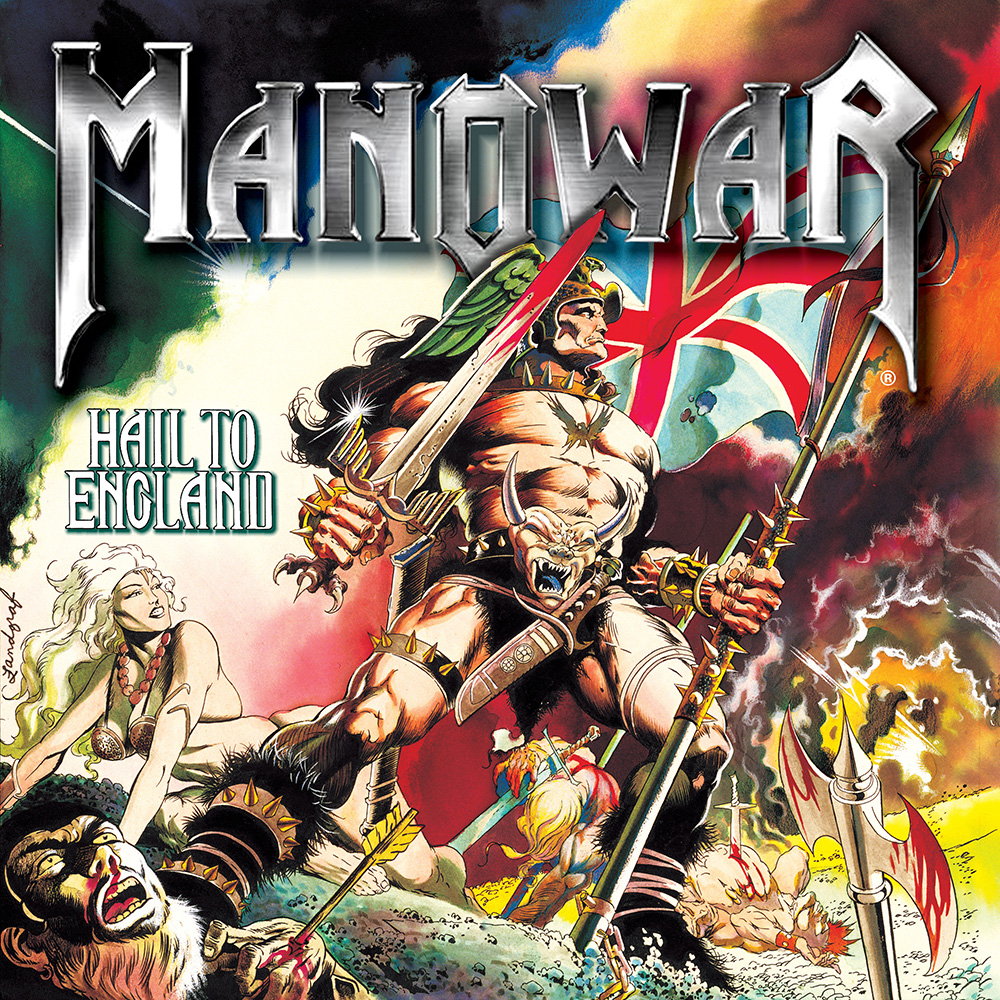 HAIL TO ENGLAND – Manowar