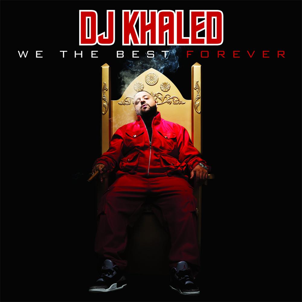 dj khaled we the best forever album free download