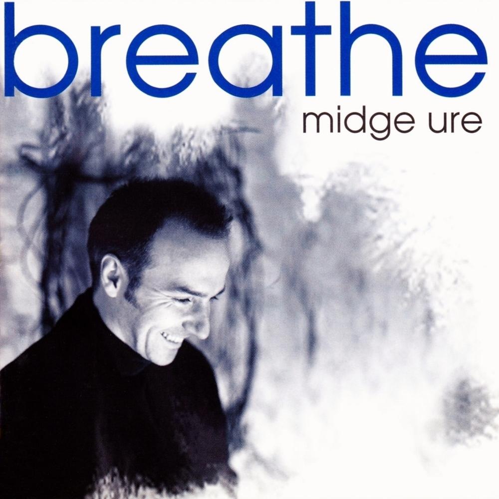 Midge Ure Breathe Midge Ure Breathe Album Cover