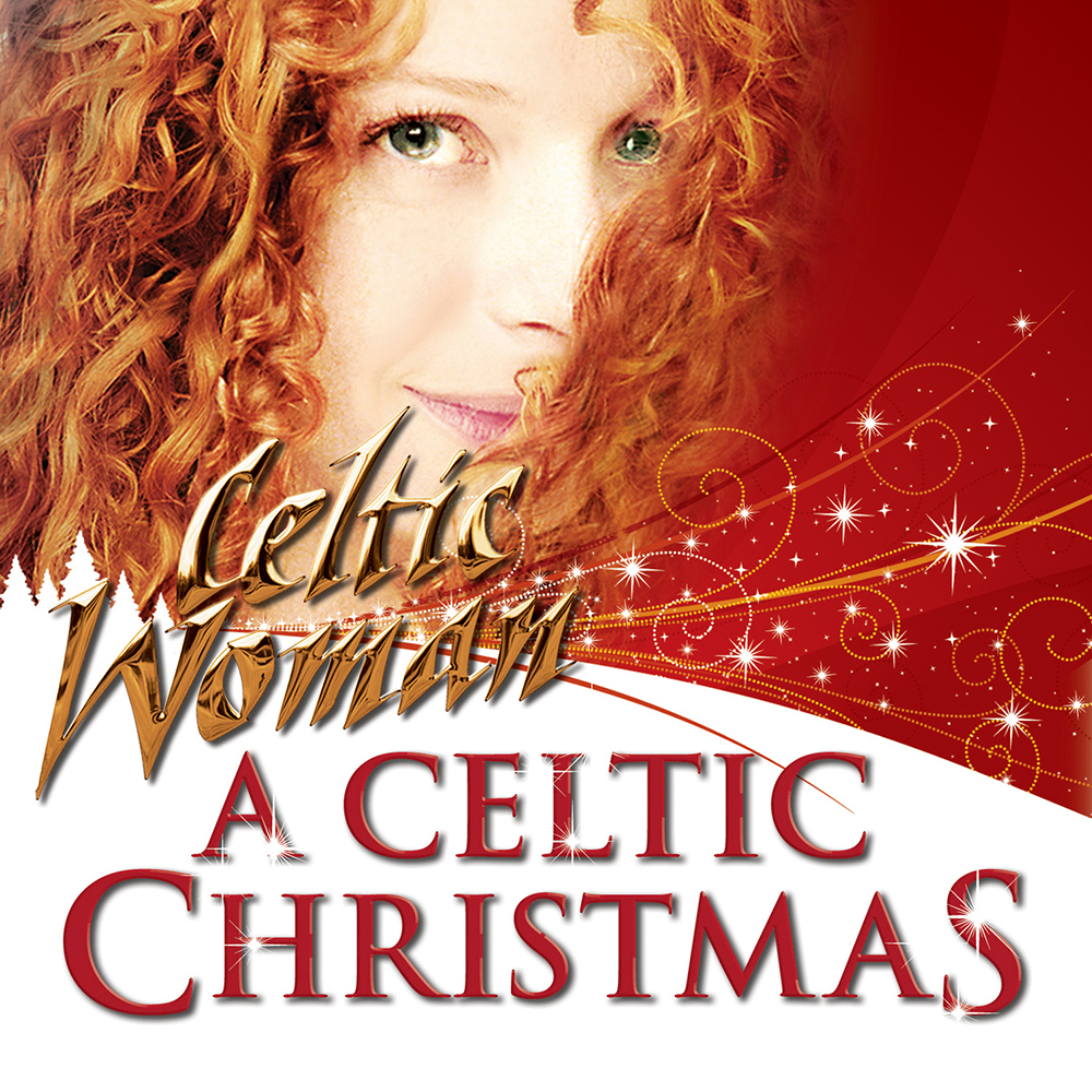 Celtic Christmas - Celtic Woman