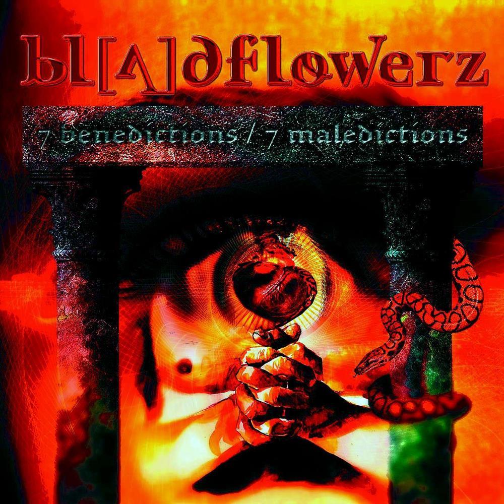 Bloodflowerz - 7 Benedictions 7 Maledictions
