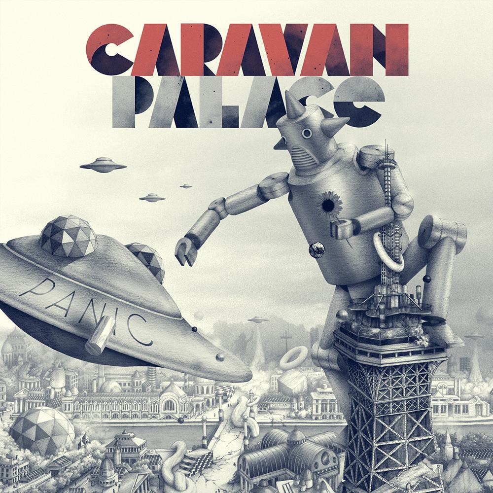 Caravan Palace Panic Album Download