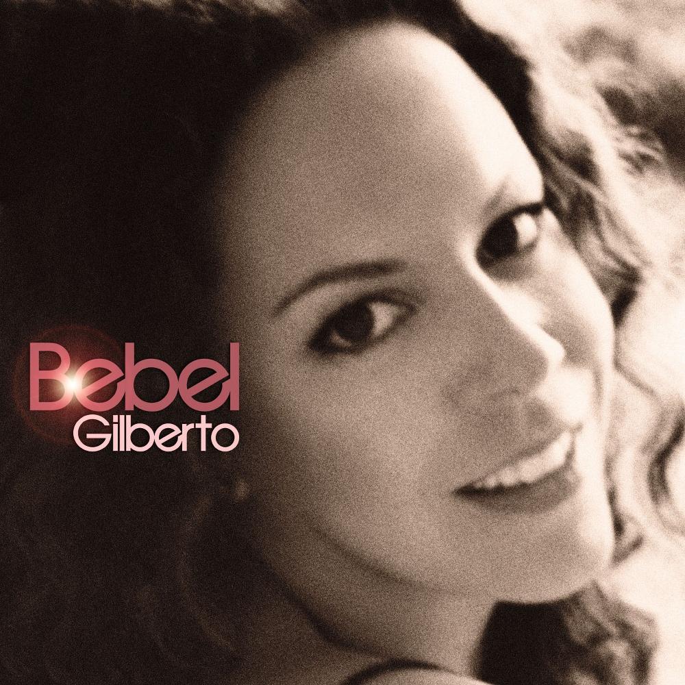 Bebel Gilberto - Bebel Gilberto - Music