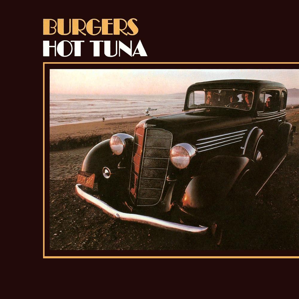 Burgers Hot Tuna Hot Tuna Burgers Album Cover