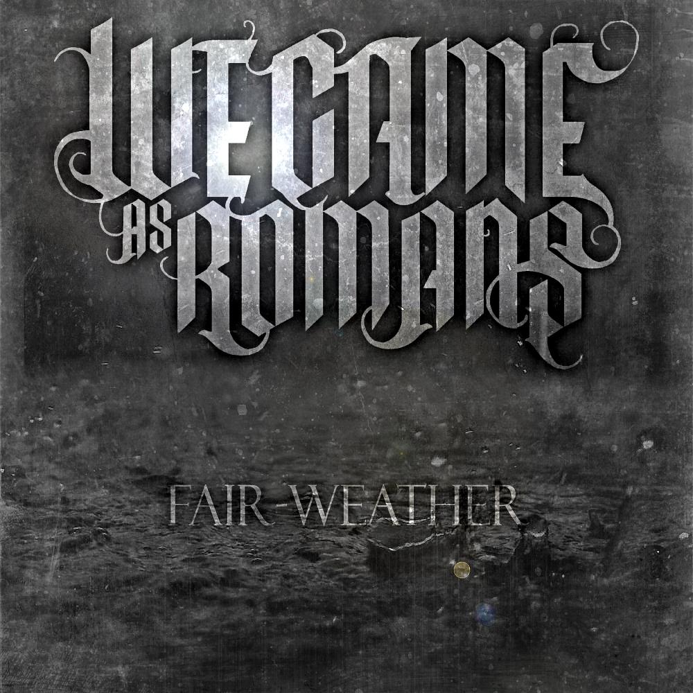 we came as romans music fanart fanarttv