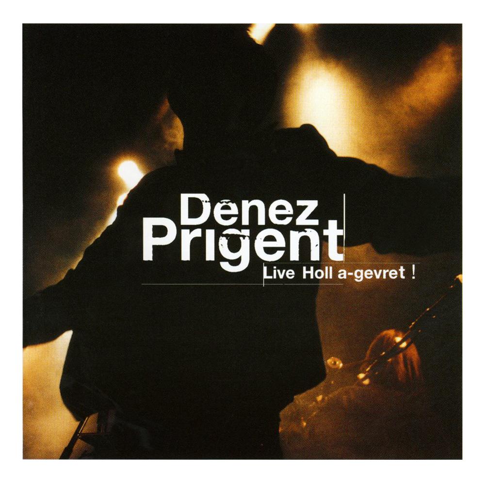 Denez Prigent - Live Holl A-Grevret